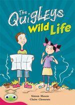 Bug Club Level 27 - Ruby : The Quigleys Wild Life - Simon Mason