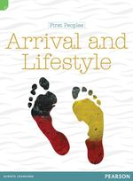 First Peoples: Arrival and Lifestyle - Liz Flaherty