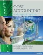 Cost Accounting: A Managerial Emphasis (2e) - Charles Horngren