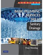 Basic Plumbing Services Skills: Sanitary/Drainage Text with Pearson eText - Peter Wenning