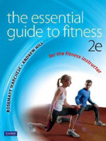 The Essential Guide To Fitness with Companion Website Student Access Code - Rosemary Marchese