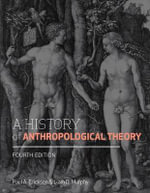 A History of Anthropological Theory : The Transformation of Domestic Service in Twentiet... - Paul A. Erickson