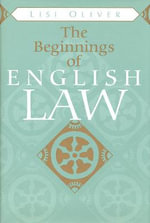 The Beginnings of English Law - Lisi Oliver