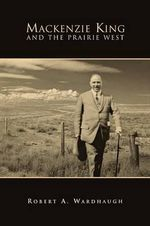 MacKenzie King and the Prairie West : Writings on Music 1685-1706: Proposal to Perform M... - Robert A Wardhaugh