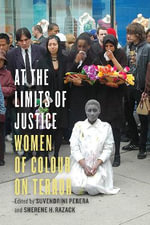 At the Limits of Justice : Women of Colour on Terror