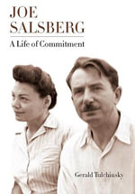 Joe Salsberg : A Life of Commitment - Gerald J.J. Tulchinsky