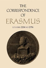 The Correspondence of Erasmus : Letters 2204-2356 (August 1529-July 1530) - Desiderius Erasmus