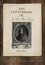 The Letterbooks of John Evelyn - Douglas Chambers