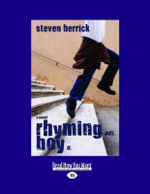 Rhyming Boy : A Novel :  A Novel - Steven Herrick