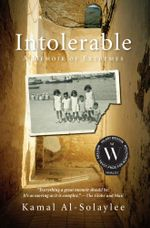 Intolerable : A Memoir of Extremes - Kamal Al-Solaylee