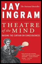 Theatre of the Mind - Jay Ingram