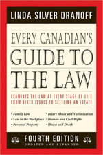 Every Canadian's Guide to the Law : Fourth Edition - Linda Silver Dranoff