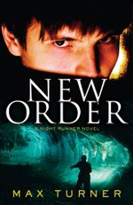 New Order : Night Runner III - Max Turner