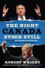 The Night Canada Stood Still - Robert Wright
