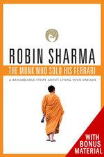 The Monk Who Sold His Ferrari with Bonus Material - Robin Sharma