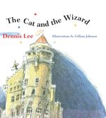 The Cat and the Wizard - Dennis Lee