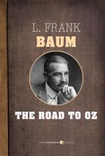 The Road to Oz - L. Frank Baum