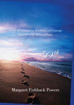 Footprints 50th Anniverary Treasury : 50th Anniversary Treasury - Margaret Fishback Powers