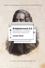 Enlightenment 2.0 - Joseph Heath