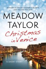 Christmas in Venice : A Short Story - Meadow Taylor