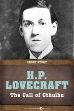 The Call of Cthulhu : Short Story - H. P. Lovecraft