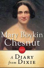 A Diary from Dixie - Mary Boykin Chesnut