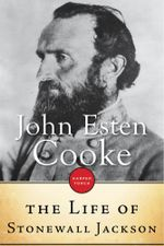 The Life of Stonewall Jackson - John Esten Cooke