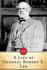 A Life of General Robert E. Lee - John Esten Cooke