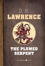 The Plumed Serpent - D. H. Lawrence