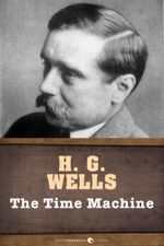 The Time Machine - H. G. Wells