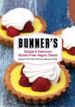 Bunner's Bake Shop Cookbook - Ashley Wittig