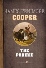The Prairie - James Fenimore Cooper