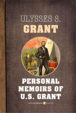 Personal Memoirs of U.S. Grant - Ulysses S. Grant