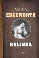 Belinda - Maria Edgeworth