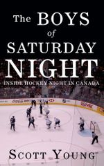 The Boys of Saturday Night - Scott Young