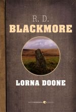 Lorna Doone - R. L. Blackmore