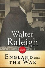 England and the War - Walter Raleigh