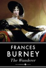 The Wanderer, or Female Difficulties - Frances Burney