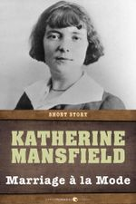 Marriage a la Mode : Short Story - Katherine Mansfield