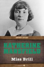Miss Brill : Short Story - Katherine Mansfield
