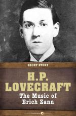 The Music of Erich Zann : Short Story - H. P. Lovecraft