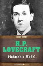 Pickman's Model : Short Story - H. P. Lovecraft
