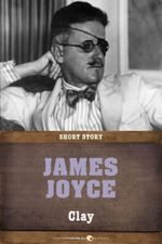 Clay : Short Story - James Joyce