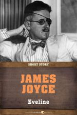 Eveline : Short Story - James Joyce