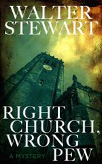 Right Church, Wrong Pew : Carlton Withers (Book 1) - Walter Stewart