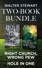 Walter Stewart Two-Book Bundle : Right Church, Wrong Pew and Hole In One - Walter Stewart