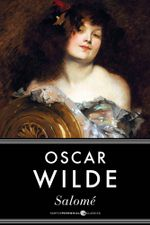 Salomï½ - Oscar Wilde