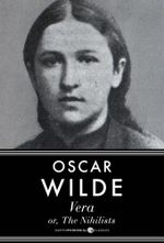 Vera, or The Nihilists - Oscar Wilde
