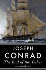 The End of the Tether - Joseph Conrad