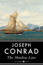 The Shadow-Line - Joseph Conrad